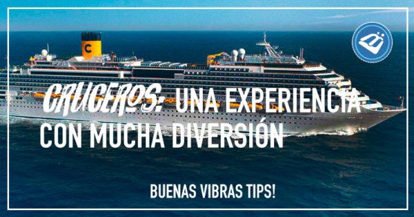 Cruceros, experiencia con diversión
