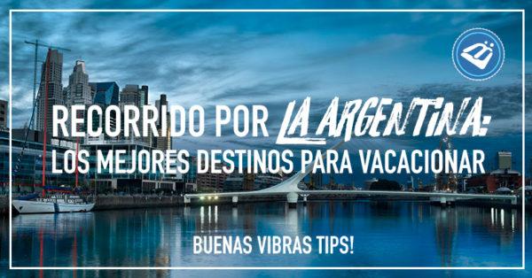 La argentina mejores destinos
