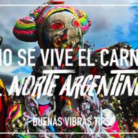 ¿Cómo se vive el carnaval en el Norte argentino?
