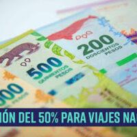 Novedades: Devolución del 50% para viajes nacionales.