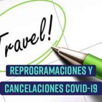 Cancelaciones y Reprogramaciones por COVID-19