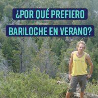 ¿Por qué prefiero Bariloche en Verano?