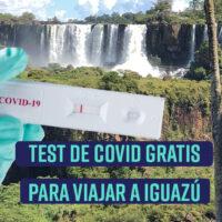 Test de Covid-19 gratis para viajar a Misiones, Iguazú.