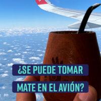 ¿Se puede tomar mate en el avión?