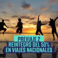 «PreViaje 2» Reintegro del 50% para tus vacaciones